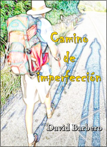 Camino de imperfección por David Barbero