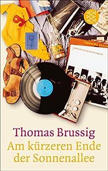 Am kürzeren Ende der Sonnenallee (German Edition) by [Brussig, Thomas]