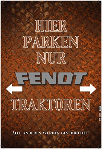 Hier Parken Nur Fendt Traktoren - Parking only blechschild auto motorrad park schild