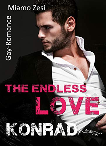 Konrad: The endless love von [Zesi, Miamo]