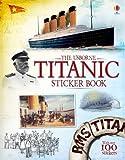 Titanic Sticker Book (Information Sticker Books)