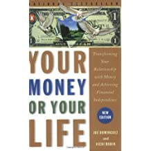 Your Money or Your Life by Joe Dominguez (1999-09-01)