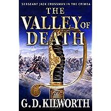 The Valley of Death (Sergeant 'Fancy Jack' Crossman Book 2)