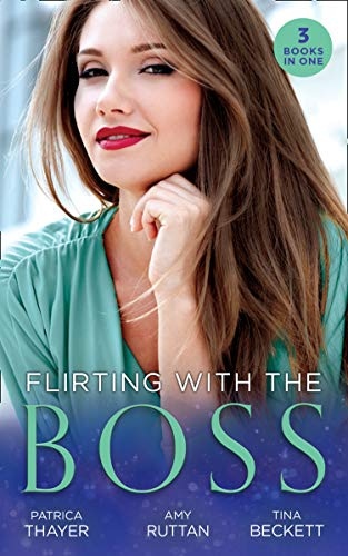 Flirting With The Boss: Single Dad's Holiday Wedding (Rocky Mountain Brides) / Melting the Ice Queen's Heart / Her Playboy's Secret (Mills & Boon M&B) (English Edition)