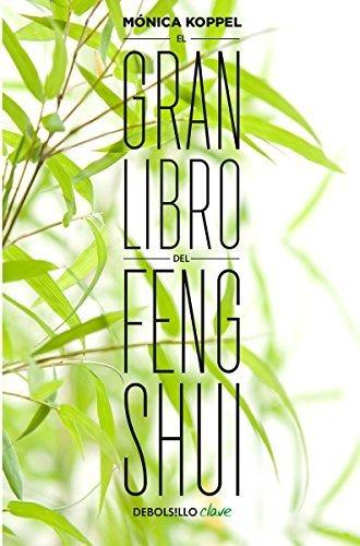 El gran libro del Feng Shui (Spanish Edition) by Mónica Koppel (2015-08-25)