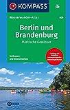 Berlin und Brandenburg, Märkische Gewässer: KOMPASS-Wasserwanderatlas. (KOMPASS Große Wanderbücher, Band 609)