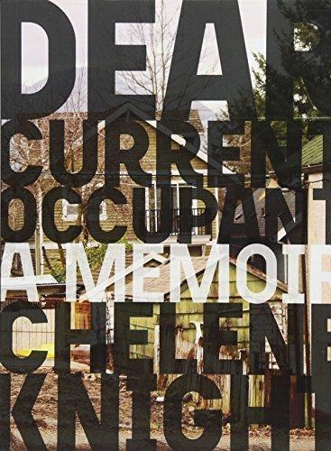 Dear Current Occupant (Essais) por Chelene Knight