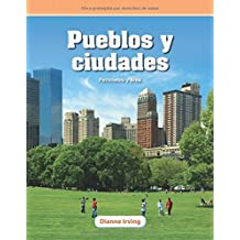Pueblos y Ciudades (Towns and Cities) (Spanish Version) (Nivel 5 (Level 5)): Perimetro y Area (Perimeter and Area) (Mathematics Readers)