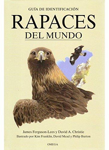 RAPACES DEL MUNDO (GUIAS DEL NATURALISTA-AVES)