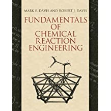 Fundamentals of Chemical Reaction Engineering (Dover Books on Engineering)