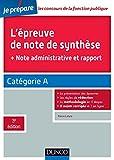 L'épreuve de note de synthèse - + note administrative et rapport