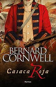 Casaca roja par Bernard Cornwell