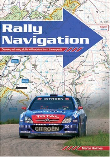 Rally Navigation: Develop Winning Skills with Advice from the Experts