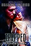 Trapped: Isa Fae Collection: Faction 12