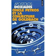 Oncle Petros et la conjecture de Goldbach by Apostolos Doxiadis (January 02,2002)