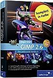 GIMP 2.6: Das umfassende Handbuch (Galileo Design)