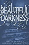 Beautiful Darkness (Beautiful Creatures, Band 2)