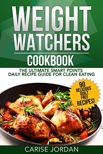 weight-watchers-cookbook-the-ultimate-smart-points-guide-for-rapid-weight-loss-english-edition