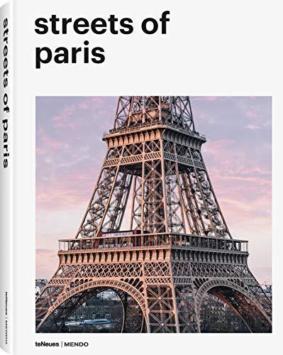 Streets of Paris. Ein fotografisches Porträt der französischen Metropole (Deutsch, Englisch, Französisch) - 22x28,7 cm, 224 Seiten (MENDO)