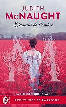 L'amant de l'ombre (J'ai lu Aventures & Passions) par [McNaught, Judith]
