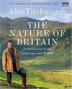 The Nature of Britain (BBC Books)