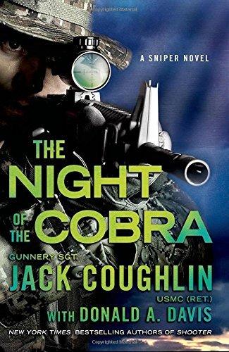 Night of the Cobra: A Sniper Novel (Kyle Swanson Sniper Novels) by Jack Coughlin (2015-08-18)