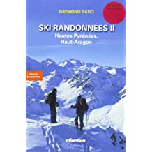 Ski randonnées 2 : Hautes-Pyrénées, Haut-Aragon