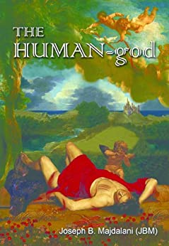 THE HUMAN-god by [Majdalani, Joseph B.]