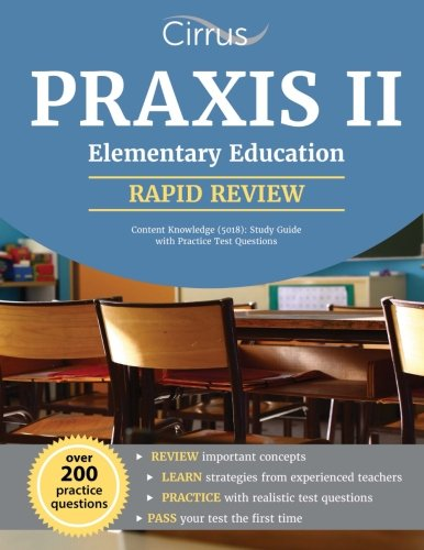 Praxis II Elementary Education Content Knowledge (5018): Study Guide with Practice Test Questions
