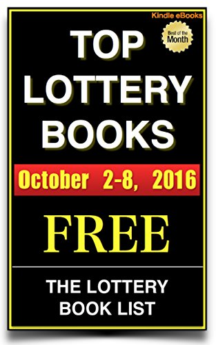 This Week\'s Top Lottery Books: October 2 - 8, 2016 (The Top Lottery Book List 1) (English Edition)