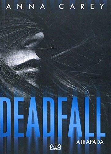 Portada del libro Deadfall. Atrapada