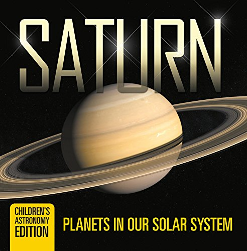 saturn-planets-in-our-solar-system-childrens-astronomy-edition