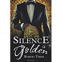 Silence is Golden (Storm and Silence Saga)