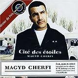 Songtexte von Magyd Cherfi - Cité des étoiles