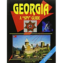 Georgia: A Spy Guide (World Business Intelligence Library)