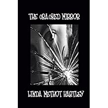 The Cracked Mirror by Linda Methot Hartley (2014-06-17)