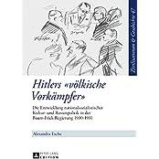 Zivilisationen & Geschichte / Civilizations & History / Civilisations & Histoire: Hitlers «völkische Vorkämpfer»: Die Entwicklung ... in der Baum-Frick-Regierung 1930–1931
