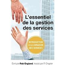 L'essentiel de la gestion des services