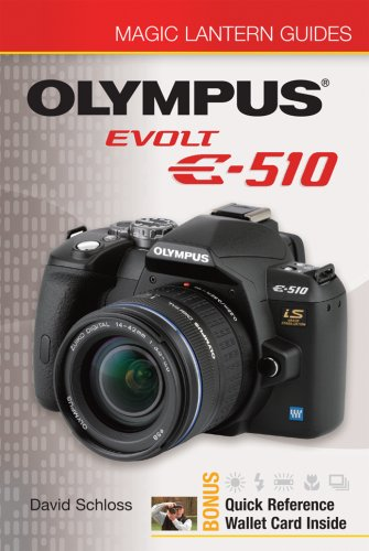 Olympus EVOLT E-510 [With Quick Reference Wallet Card Inside] (Magic Lantern Guides) Evolt Serie