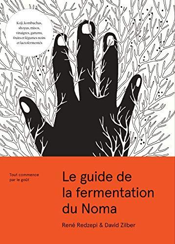 Le guide de la fermentation du Noma (CHENE.CUISINE)