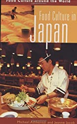 Food Culture in Japan (Food Culture around the World) by Michael Ashkenazi Ph.D. (2003-12-30)