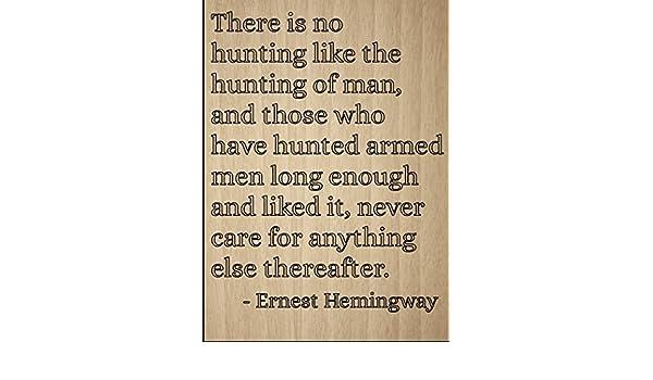 Amazon De Es Gibt Keinen Wie Jagd Jagen Von Zitat Von Ernest Hemingway Laser Gravur Auf