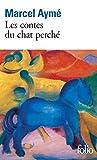 Les contes du chat perché (Folio) (French Edition)