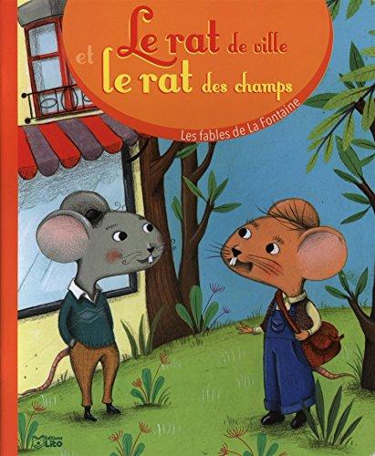 Les fables de la Fontaine: Le rat de ville et le rat des champs - Dès 3 ans