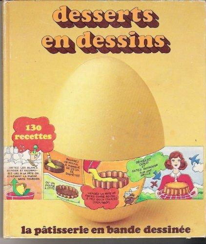 Le Livre Desserts En Dessins 130 Recettes B0014leulo Les