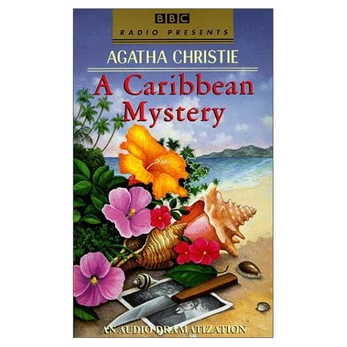 A Caribbean Mystery (BBC Radio Presents: An Audio Dramatization) by Agatha Christie (1999-09-01)