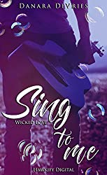 Sing to me - Wicked Love