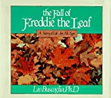 The Fall of Freddie the Leaf: A Story Of Life For All Ages by Leo Buscaglia (1982-09-15)
