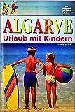 Urlaub mit Kindern, Algarve - Rolf Osang