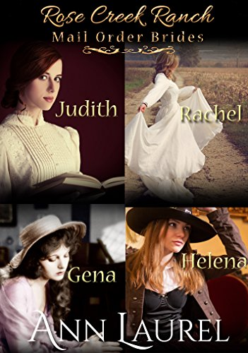 rose-creek-ranch-mail-order-brides-judith-rachel-gena-helena-english-edition